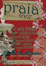 Auf den Azoren finden im Sommer viele Feste statt, hier das Plakat für Praia Vitoria 2007, Azoren